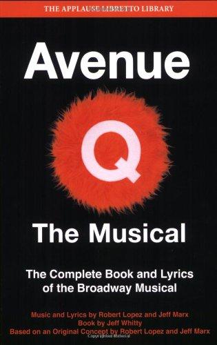Avenue q - the musical livre sur la musique (Applause Libretto Library)