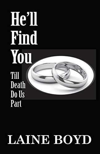 He'll Find You: Till Death Do Us Part