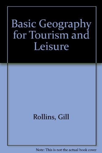Basic Geography for Tourism and Leisure