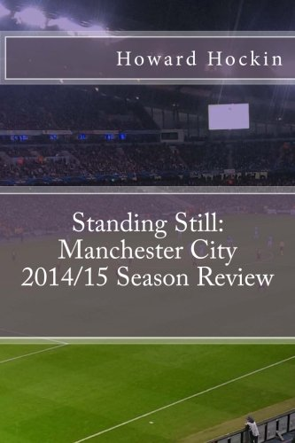 Standing Still: Manchester City 2014/15 Season Review