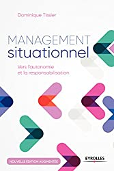 Management situationnel : vers l'autonomie et la responsabilisation