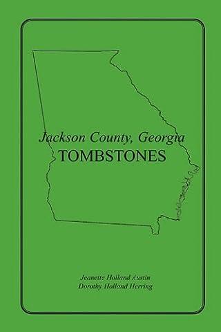 Georgia Tombstones - Jackson County, Georgia