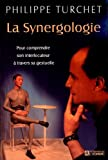 la synergologie pour comprendre son interlocuteur ? travers sa gestuelle de philippe turchet 19 octobre 2000 broch?