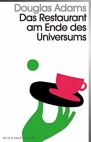 Das Restaurant am Ende des Universums: Band 2 der fünfbändigen »Intergalaktischen Trilogie«