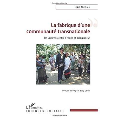 La fabrique d'une communauté transnationale: Les Jummas entre France et Bangladesh