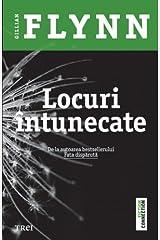 LOCURI INTUNECATE Paperback