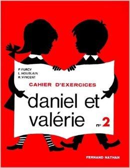 Daniel et Valrie, CP, exercices, 2e livret de Houblain Vincent Furcy ( 24 mai 1991 )