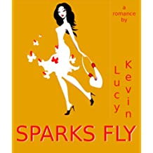 Sparks Fly (English Edition)