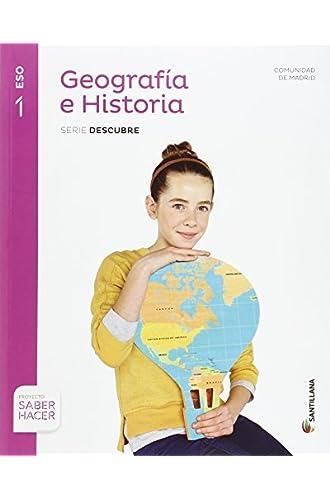 GEOGRAFIA E HISTORIA MADRID SERIE DESCUBRE 1 ESO SABER HACER