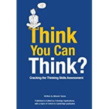 Think You Can Think?: Cracking the Thinking Skills Assessment by Minesh Tanna (2011-08-23)