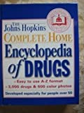Image de The Johns Hopkins Complete Home Encyclopedia of Drugs: Developed Especially for People over 50