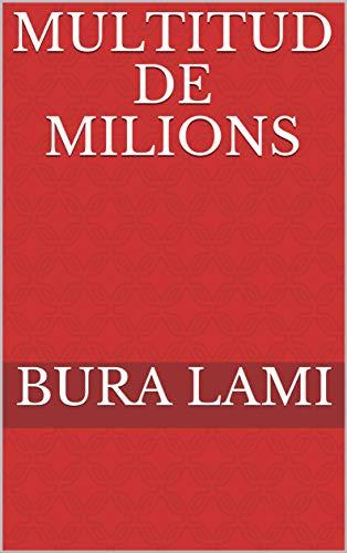 Multitud de milions (Catalan Edition) por Bura Lami