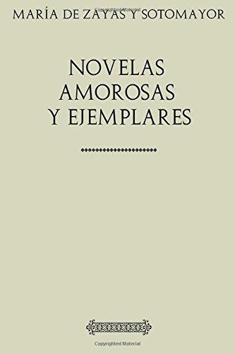 Colección María de Zayas. Novelas amorosas y ejemplares