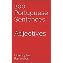 200 Portuguese Sentences: Adjectives (Learn Portuguese Book 4) (English Edition)