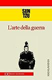 L'arte della guerra (Italian Edition)