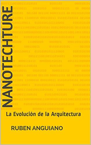 NanoTECHture: La Evolución de la Arquitectura