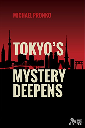 Book cover image for Tokyo's Mystery Deepens: Essays on Tokyo
