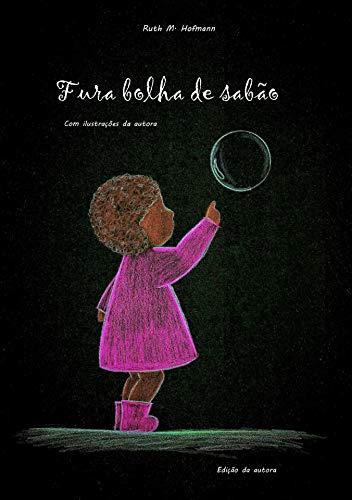 Fura bolha de sabão (Portuguese Edition)