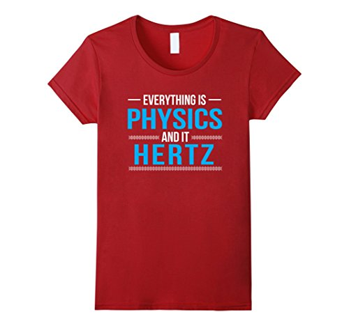 everything-is-physics-and-it-hertz-funny-science-shirt-damen-gre-l-cranberry