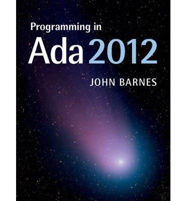 [(Programming in Ada 2012)] [ By (author) John Barnes ] [August, 2014] par John Barnes