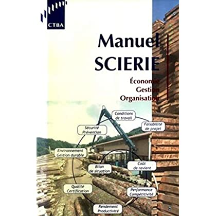 Manuel Scierie: Economie - Gestion - Organisation