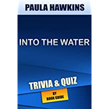 Into the Water: A Novel by Paula Hawkins | Trivia/Quiz (English Edition)