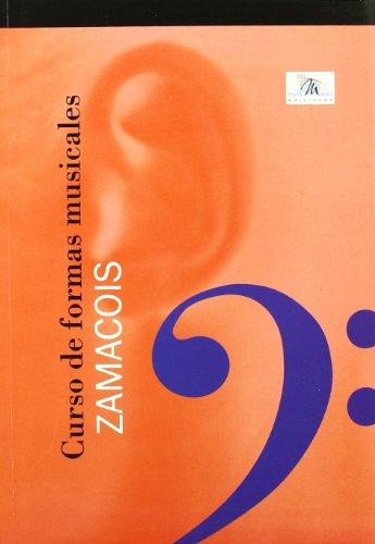 Curso de formas musicales (Musica (idea)) por Joaquin Zamacois