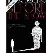 Before The Show - Vor Der Show [OV]