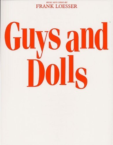 FRANK LOESSER GUYS AND DOLLS (VOCAL SCORE) VCE by Various (2011) Paperback