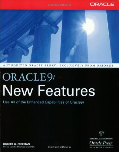 Oracle 9i New Features (Osborne Oracle Press Series) por Robert G. Freeman