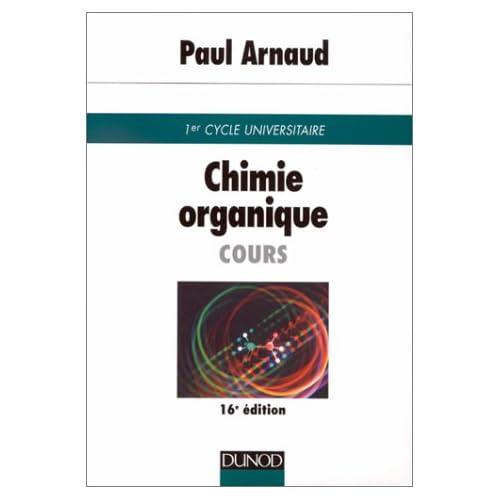 Chimie organique : Cours de premier cycle universitaire, 16e édition