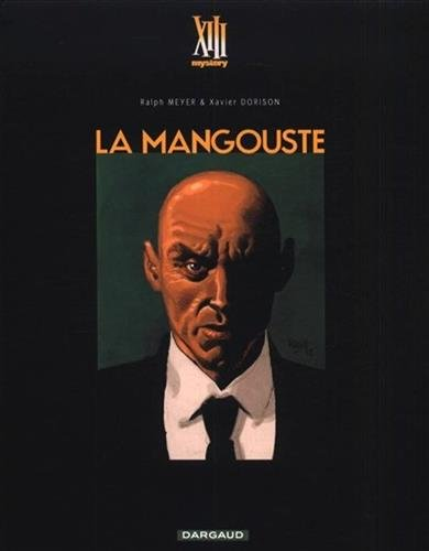 XIII Mystery - tome 1 - La Mangouste - Tirage de luxe