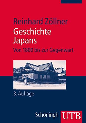 Geschichte Japans: Von 1800 bis zur Gegenwart (Außereuropäische Geschichte, Band 2683)