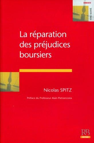 La réparation des préjudices boursiers par Nicolas Spitz