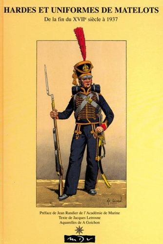 Hardes et uniformes de matelots, De la fin du XVIIe siècle à 1937