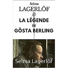 LAGERLÖF, SELMA : La Légende de Gösta Berling (French Edition)