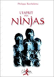 L'esprit des ninjas