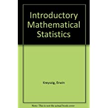 Introductory Mathematical Statistics by Erwin Kreyszig (1970-09-21)