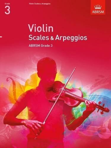 Violin Scales & Arpeggios, ABRSM Grade 3: from 2012 (ABRSM Scales & Arpeggios) by ABRSM (2011-07-07)