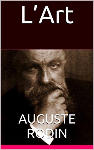 L'Art, entretiens réunis par Paul Gsell par Auguste Rodin