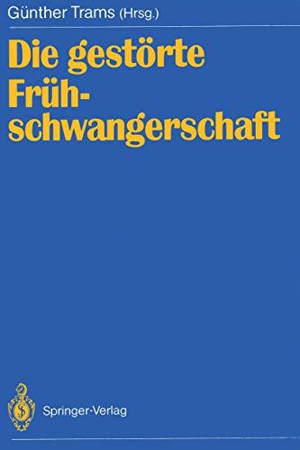 Die gestörte Frühschwangerschaft (German Edition)