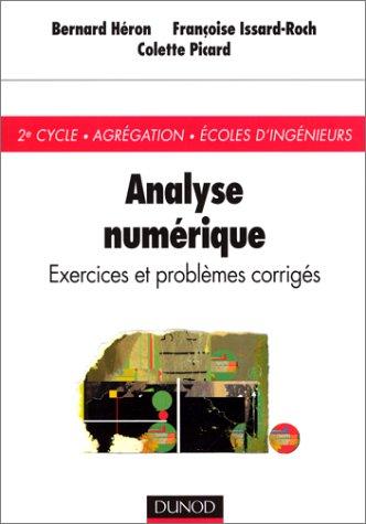 Analyse numérique : Exercices et problèmes corrigés