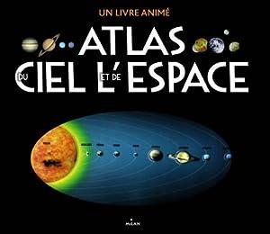 """Afficher """"Atlas du ciel et de l'espace"""""""