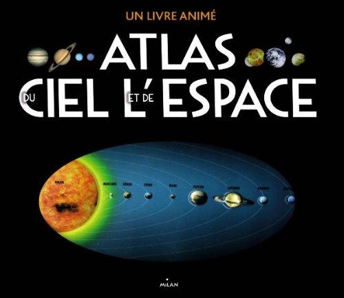L'atlas du ciel et de l'espace