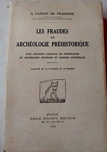 Les fraudes en archéologie préhistorique.