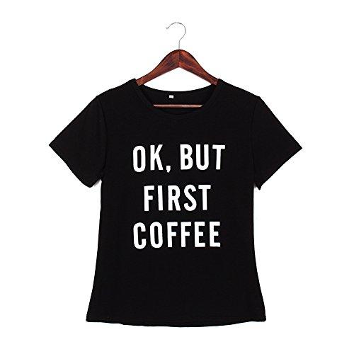 Tranello (TM) 2016 delle donne di stile di estate casuale Breve maglietta delle donne della ragazza ok, ma primo caffšš lettere di stampa T-breve Tops stile punk