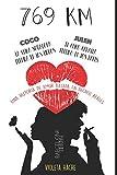 769 KM: Una historia de amor basada en hechos reales: (Novela romántica juvenil)