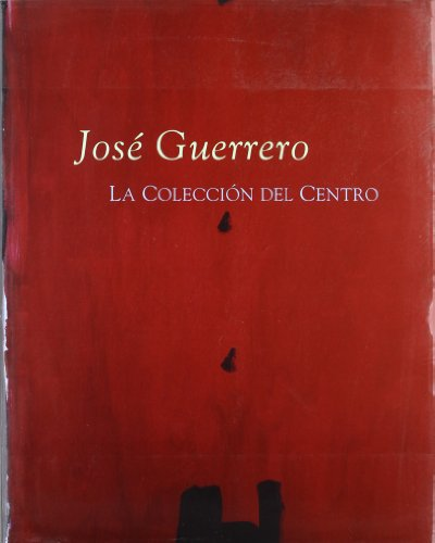 José Guerrero, la colección del centro