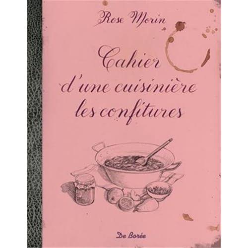 Cahier d'une cuisinière les confitures