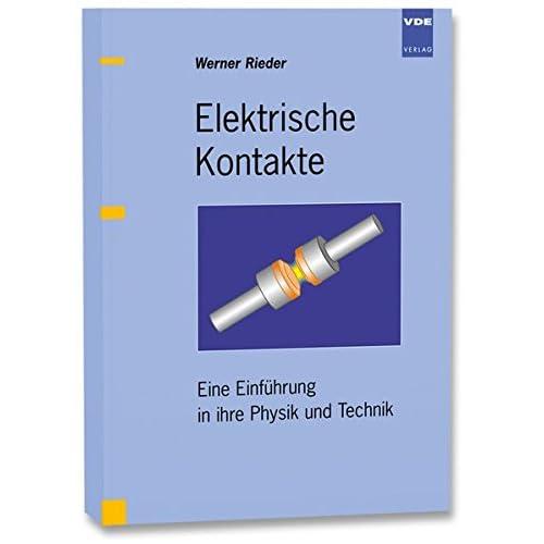 PDF] Elektrische Kontakte: Eine Einführung in ihre Physik und ...